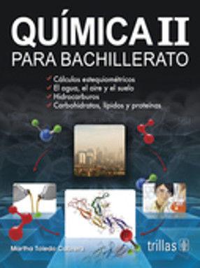QUIMICA II. BACHILLERATO / 2 ED.