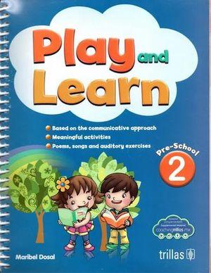 PLAY AND LEARN 2. PREESCOLAR (INCLUYE CD)