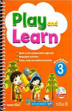 PLAY AND LEARN 3.  PRESCHOOL (INCLUYE CD)