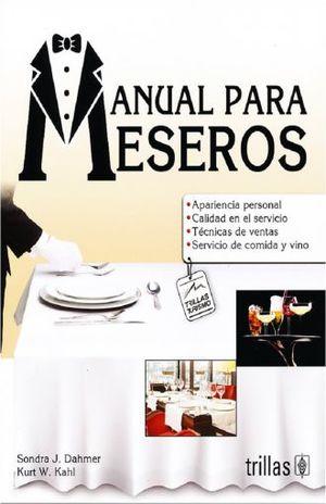 MANUAL PARA MESEROS / 2 ED.