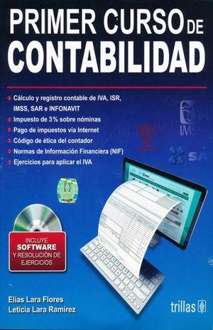 PRIMER CURSO DE CONTABILIDAD. INCLUYE SOFTWARE Y RESOLUCION DE EJERCICIOS