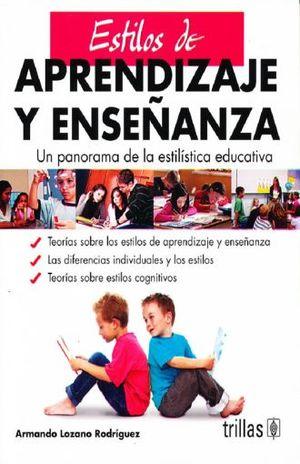 ESTILOS DE APRENDIZAJE Y ENSEÑANZA / 3 ED.