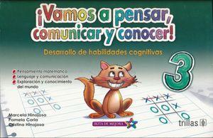 VAMOS A PENSAR COMUNICAR Y CONOCER 3.