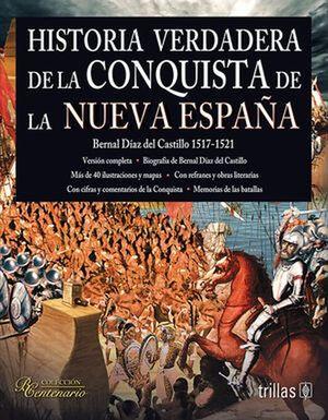 HISTORIA VERDADERA DE LA CONQUISTA DE LA NUEVA ESPAÑA (COLECCION BICENTENARIO)