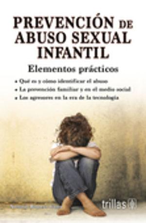 PREVENCION DE ABUSO SEXUAL INFANTIL. ELEMENTOS PRACTICOS