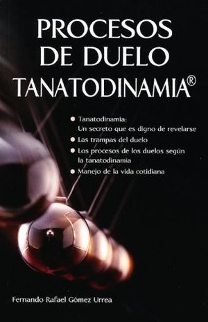 PROCESOS DE DUELO TANATODINAMIA