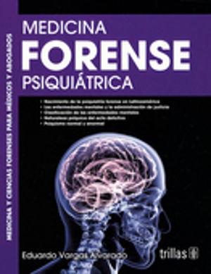 MEDICINA FORENSE PSIQUIATRICA