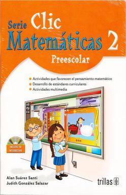 MATEMATICAS 2 SERIE CLIC. PREESCOLAR (INCLUYE CD)