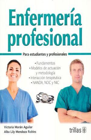 ENFERMERIA PROFESIONAL PARA ESTUDIANTES Y PROFESIONALES