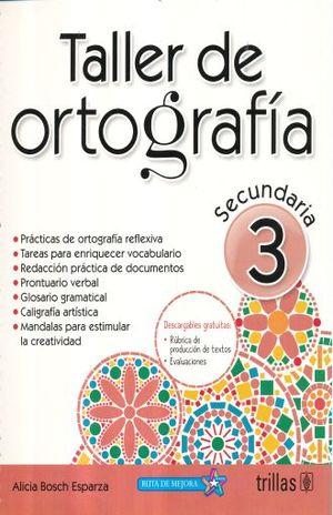 TALLER DE ORTOGRAFIA 3 SECUNDARIA