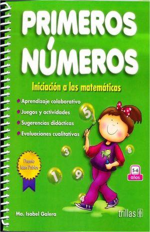 PRIMEROS NUMEROS INICIACION A LAS MATEMATICAS / 3 ED.