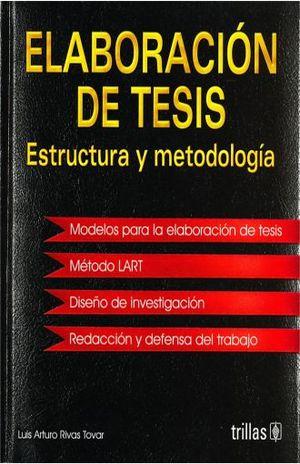ELABORACION DE TESIS. ESTRUCTURA Y METODOLOGIA