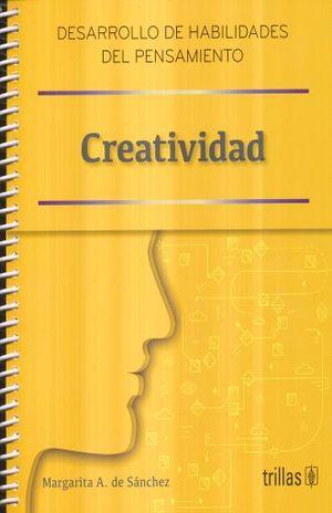 CREATIVIDAD. DESARROLLO DE HABILIDADES DEL PENSAMIENTO