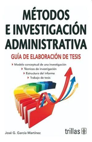 METODOS DE INVESTIGACION ADMINISTRATIVA