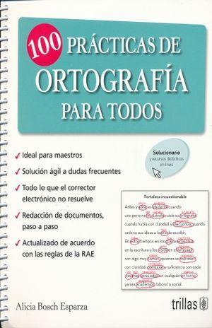 100 PRACTICAS  DE ORTOGRAFIA PARA TODOS
