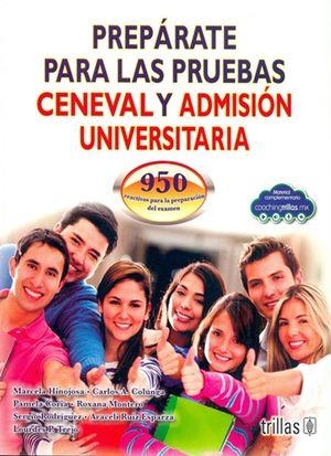 Prepárate para las pruebas Ceneval y Admisión Universitaria / 3 ed.