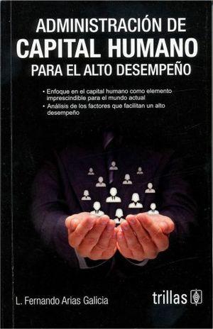 ADMINISTRACION DE CAPITAL HUMANO PARA EL ALTO DESEMPEÑO