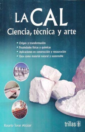 CAL CIENCIA TECNICA Y ARTE, LA