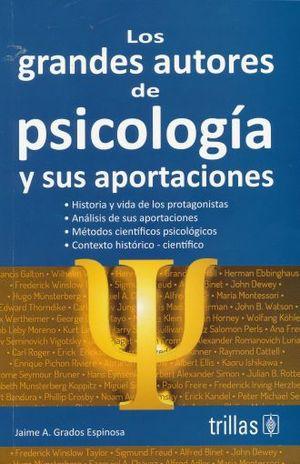 GRANDES AUTORES DE PSICOLOGIA Y SUS APORTACIONES, LOS