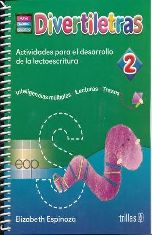 DIVERTILETRAS 2. PREESCOLAR (NUEVO MODELO EDUCATIVO)