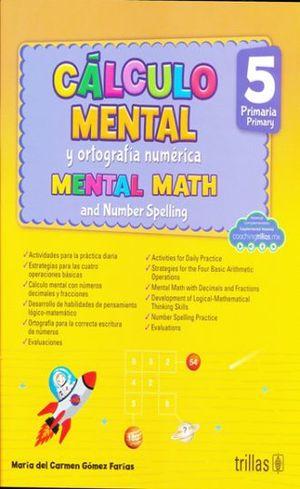 CALCULO MENTAL Y ORTOGRAFIA NUMERICA 5. PRIMARIA / 2 ED.