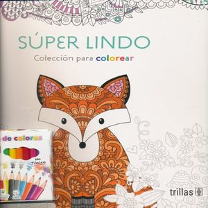 SUPER LINDO. COLECCION PARA COLOREAR
