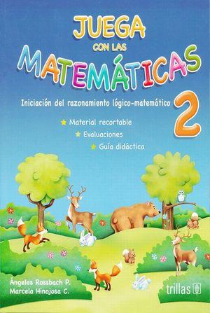 JUEGA CON LAS MATEMATICAS 2 / 8 ED. PREESCOLAR