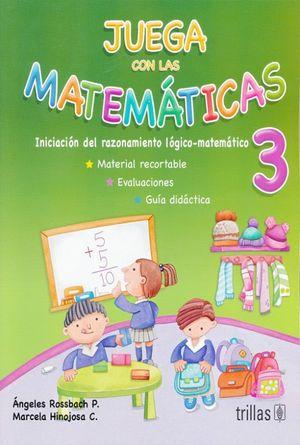 JUEGA CON LAS MATEMATICAS 3 / 8 ED. PREESCOLAR
