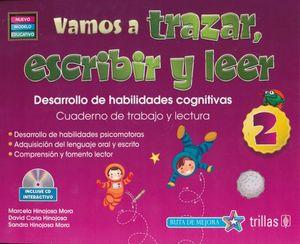 VAMOS A TRAZAR ESCRIBIR Y LEER 2. PREESCOLAR / 3 ED. INCLUYE CD (NUEVO MODELO EDUCATIVO)