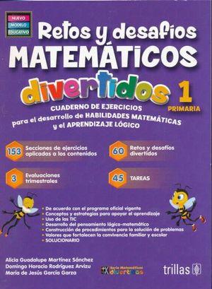RETOS Y DESAFIOS MATEMATICOS DIVERTIDOS 1. PRIMARIA / 3 ED. (NUEVO MODELO EDUCATIVO)