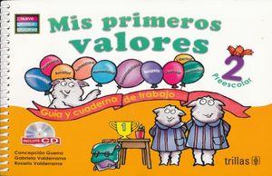 MIS PRIMEROS VALORES 2 (GUIA Y CUADERNO DE TRABAJO)