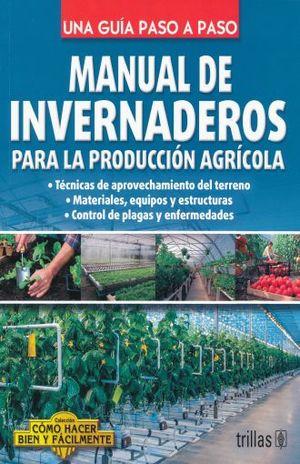MANUAL DE INVERNADEROS PARA LA PRODUCCION AGRICOLA