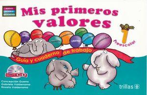 MIS PRIMEROS VALORES 1 PREESCOLAR / 2 ED.