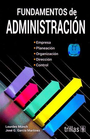 FUNDAMENTOS DE ADMINISTRACION LIBRO / 13 ED.