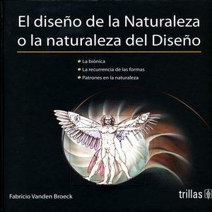 DISEÑO DE LA NATURALEZA O LA NATURALEZA DEL DISEÑO, EL / PD.