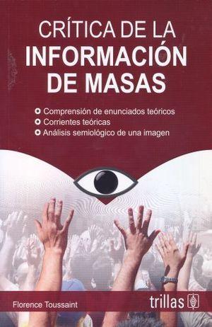 CRITICA DE LA INFORMACION DE MASAS / 5 ED.
