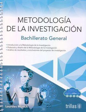 METODOLOGIA DE LA INVESTIGACION. BACHILLERATO GENERAL