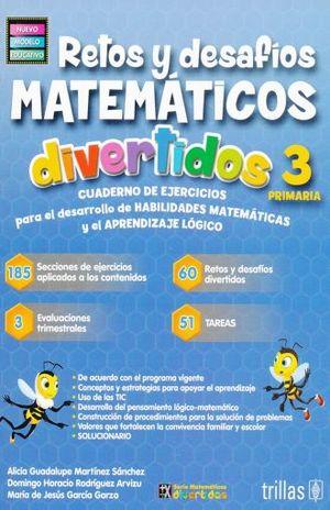 RETOS Y DESAFIOS MATEMATICOS DIVERTIDOS 3. PRIMARIA / 3 ED.