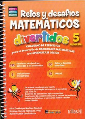 RETOS Y DESAFIOS MATEMATICOS DIVERTIDOS 5. PRIMARIA / 3 ED.