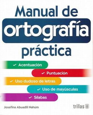 MANUAL DE ORTOGRAFIA PRACTICA / 2 ED.