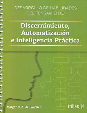 DISCERNIMIENTO AUTOMATIZACION E INTELIGENCIA PRACTICA / 2 ED.