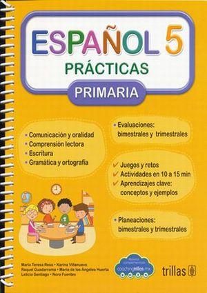 ESPAÑOL 5. PRACTICAS PRIMARIA / 2 ED.