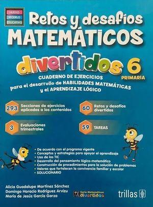 RETOS Y DESAFIOS MATEMATICOS DIVERTIDOS 6 . PRIMARIA / 3 ED.