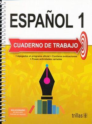 ESPAÑOL 1. CUADERNO DE TRABAJO