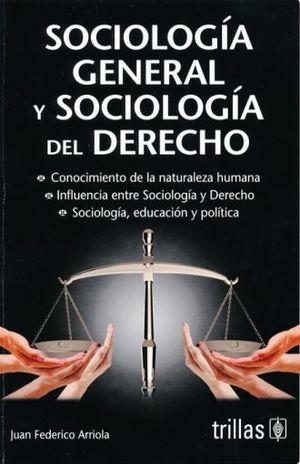 SOCIOLOGIA GENERAL Y SOCIOLOGIA DEL DERECHO