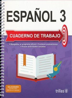 ESPAÑOL 3. CUADERNO DE TRABAJO