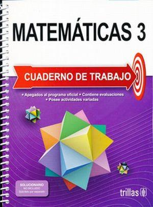 MATEMATICAS 3. CUADERNO DE TRABAJO