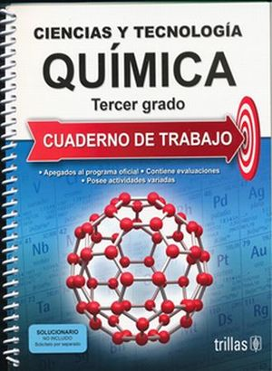 CIENCIAS Y TECNOLOGIA QUIMICA 3. CUADERNO DE TRABAJO