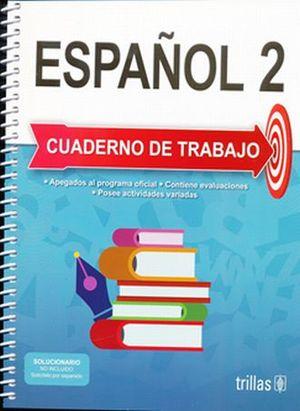 ESPAÑOL 2. CUADENO DE TRABAJO