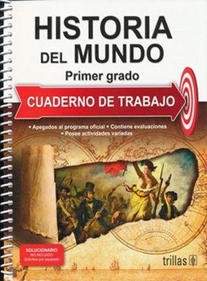 HISTORIA DEL MUNDO 1. CUADERNO DE TRABAJO